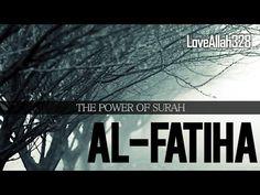 The Power Of Surah AL-FATIHA - YouTube