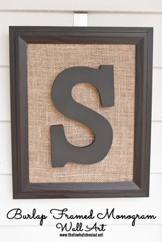 Burlap-Framed-Monogram_thatswhatchesaid.net_For the boys rooms.