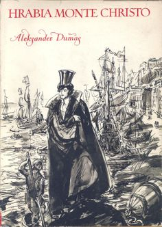 """""""Hrabia Monte Christo"""" (Le comte de Monte Christo) Alexandre Dumas vol.1 Translated by Jan Rogodziński Cover and illustrated by Antoni Uniechowski Published by Wydawnictwo Iskry 1956"""
