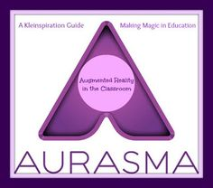 Tons of Classroom Examples Using Augmented Reality with @Aurasma - A Complete How-To Guide!