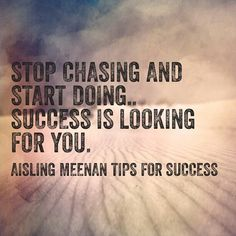 stop chasing and start doing.. success is looking for you. ���������� #successquotes http://quotags.net/ipost/1493689407218596214/?code=BS6ppoaBzl2