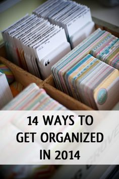 14 Ways to Get Organized in 2014