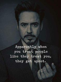 Quotable quotes - Apparently when you treat people like they treat you, they get upset quotes sayings inspirational motivation >>>>> Get The Secrets to Money and Romance Many Persons Can Never Understand and tips Now Quotes, True Quotes, Words Quotes, Great Quotes, Quotes To Live By, Motivational Quotes, Funny Quotes, Inspirational Quotes, Funny Memes