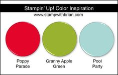 Stampin Up! Color Inspiration: Poppy Parade, Granny Apple Green, Pool Party