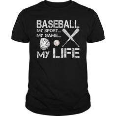 BASEBALL - MY SPORT - MY GAME - MY LIFE t shirts and hoodies