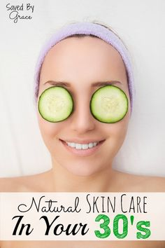 Natural skin care in your 30's