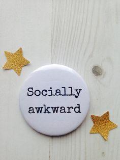 Socially awkward badge