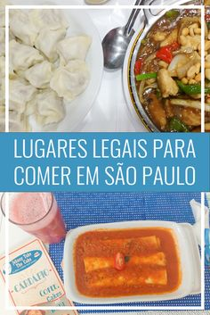 Onde comer em São Paulo? Dicas de lugares legais para comer comida chinesa, doces, almoço em São Paulo, restaurantes legais!