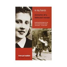 The Baking Bookworm: In My Hands: Memories of a Holocaust Rescuer