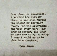 """rmdrk: """" by Robert M. Drake Beautiful chaos is now available through my etsy (the link in on my bio) ships world wide. Rm Drake Quotes, Emo Quotes, Words Quotes, Qoutes, Sayings, Quotations, Life Quotes, Rejected Quotes, R M Drake"""