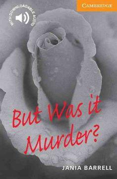 But was it murder? / Jania Barrell. Cambridge University Press, 2000