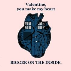 Doctor Who & The Tardis Valentine My Funny Valentine, Doctor Who Valentines, Nerdy Valentines, Valentine Ideas, Hello Sweetie, Nerd Love, Don't Blink, Matt Smith, Dr Who