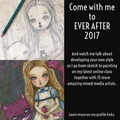 It's 10 days before #everafter2017 begins! Sign up to my latest online lesson and join me and 15 amazing mixed media artists as we talk about style and teach you our art secrets. Want to learn more and sign up? Visit the link on my profile!  #danita #danitaart #available #online #class #workshop #tutorial #painting #mixedmedia #alice #aliceinwonderland #wonderland