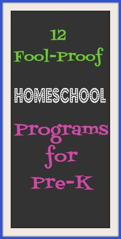 13 Fool-Proof Homeschool Pre-K Curriculums — The Hesitant Housewife