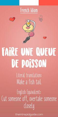 French idiom Faire une queue de poisson