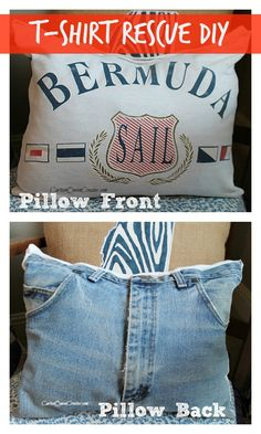 T-Shirt Rescue: Jean-Backed Pillow T Shirt And Jeans, T Shirt Diy, Paint Shirts, Pillow Tutorial, Upcycle, Reuse, Old T Shirts, Creative Crafts, Stuff To Do