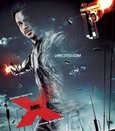 Mr X Title Song Lyrics - You Can Call Me X - Emraan Haashmi