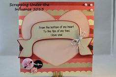 Scrapping Under the Influence: A Little More Valentine's Love using the Love Note Collection by Fancypantsdesigns.com