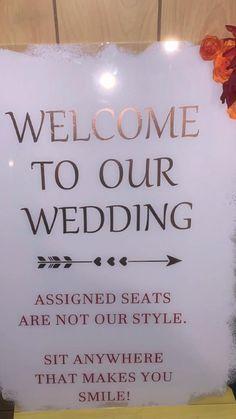 Seating Plan Wedding, Wedding Signage, Wedding Dreams, Dream Wedding, Diy Wedding On A Budget, Welcome To Our Wedding, Fall Wedding Decorations, Vinyl Projects, Vinyl Lettering