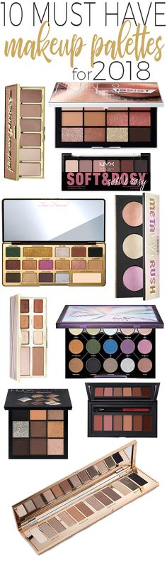 10 Must Have Makeup Palettes for 2018