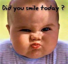 HOW often do you smile in a day? So you smile when you meet new people? When you see your friends? While you're at work? Baby Quotes, Smile Quotes, Funny Quotes, Qoutes, Quotations, Funny Babies, Cute Babies, Chubby Babies, Funny Baby Pictures