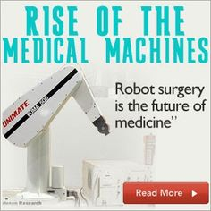 Robotic Surgery and Other Medical Machines - An Infographic