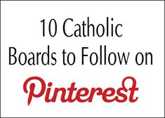 Pinterest is such as amazing place to find inspiration, discover things you would love to do, and wile away some time. Another thing that I love about Pinterest are the amazing Catholic boards to follow and be inspired by. Here are Just a few Catholic Boards You Should be Following on Pinterest: 1. Catholic Pinterest …