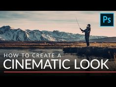 How to Create a Cinematic Look in Photoshop in 2 Minutes