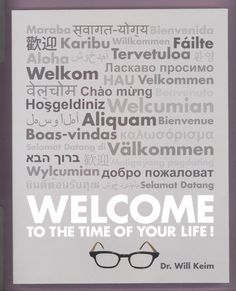 WELCOME TO THE TIME OF YOUR LIFE (2013) by Will Keim 2nd Edition NEW College