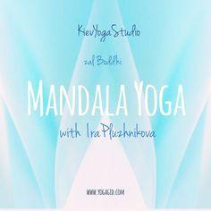 #MANDALA_YOGA  www.yogagid.com #irapluzhnikova   #mandalayoga  #yoga_space #ираплужникова #Sādhanā