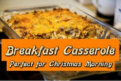 Breakfast Casserole - Perfect for Christmas Morning - Homemade by Jade