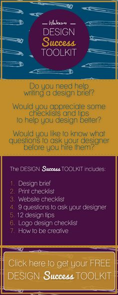 FREE Design Success Toolkit that will help you with writing your brief, designing for print and web, branding, designing a logo and finding inspiration. CLICK HERE http://www.whiteacresdesign.co.uk/design-success-toolkit/ to get it now.