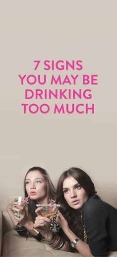7 Signs You May Be Drinking Too Much  .ambassador