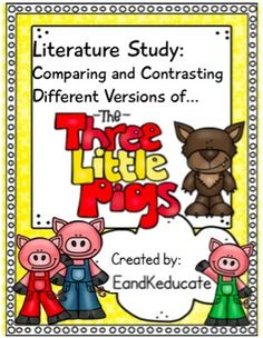 Three Little Pigs Compare and Contrast 2nd, 3rd, 4th Grade!   EandKeducate
