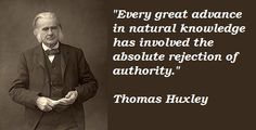 Thomas Huxley quotations and sayings with pictures. Famous and best quotes of Thomas Huxley. Important People, Good People, Favorite Quotes, Best Quotes, Wise Mind, George Santayana, Thought Experiment, Quotation Marks, Quotations