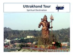 Visit the most spiritual places in uttarakhand tour package.