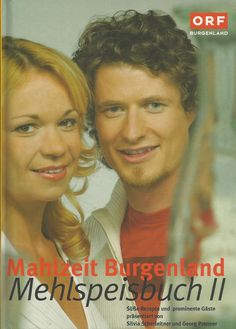 MAHLZEIT BURGENLAND Mehlspeisbuch II. von ORF Burgenland Kochbuch Backen | eBay