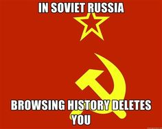 In Soviet Russia meme poster. Probably one of my favorite memes.