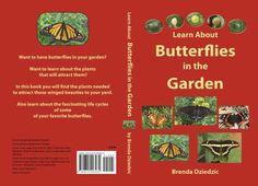 learn about butterflies in the garden-brenda dziedzic
