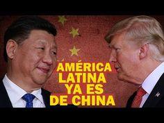 """Así fue como China le """"robó"""" a Trump Latinoamérica, """"el patio trasero"""" para EE.UU. - YouTube"""