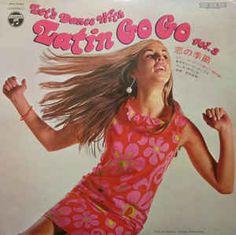 東京キューバン・ボーイズ*, エレキ・サウンズ* - Let's Dance With Latin Go Go Vol.3 恋の季節 ラテン・ゴーゴーで踊ろう (第3集) (Vinyl, LP) at Discogs
