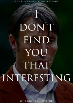 One Quote Per Episode -Aperitif by The Cannibal Service. #Hannibal