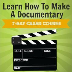 Learn how to make a documentary from start to finish in this 7-Day Crash Course!  Everything from developing your documentary idea, to scriptwriting to distribution.  It's all here!