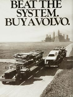 One of the ads that built the Volvo reputation for longevity.