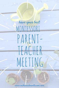 have your best Montessori parent-teacher meeting