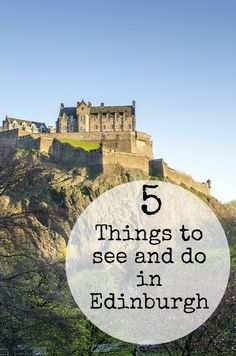 5 Things to see and do in Edinburgh with the family