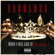 When I Feel Like It (Feat 2 Chainz) - Single