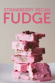 Strawberry Pecan Fudge - Make this fudge with only TWO ingredients (nuts optional.) It's so phenomenal, I could seriously eat the whole pan.