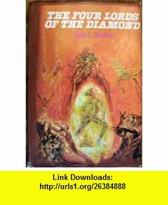 The Four Lords of the Diamond Lilith A Snake in the Grass / Cerberus A Wolf in the Fold / Charon A Dragon at the Gate / Medusa A Tiger by the Tail Jack L. Chalker ,   ,  , ASIN: B0006Y5XRK , tutorials , pdf , ebook , torrent , downloads , rapidshare , filesonic , hotfile , megaupload , fileserve