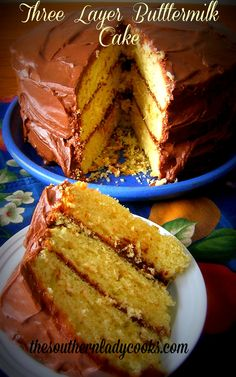 Three Layer Buttermilk Cake with Chocolate Frosting